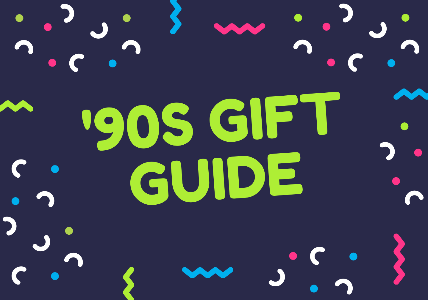 90s gifts and ideas
